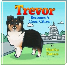 ''Trevor Becomes A Good Citizen'' | By: Martha Barnes